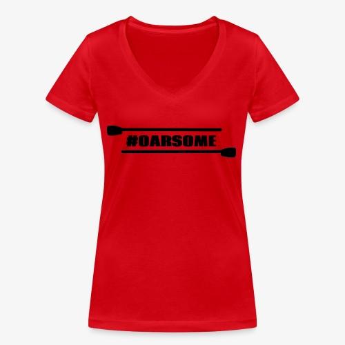 oarsome   Rowing - Frauen Bio-T-Shirt mit V-Ausschnitt von Stanley & Stella