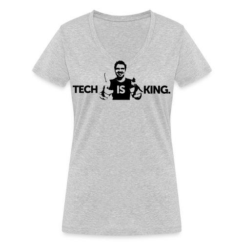 Tech Is King 2 - Women's Organic V-Neck T-Shirt by Stanley & Stella