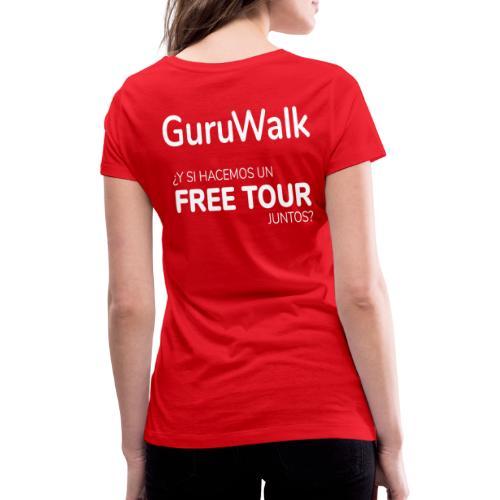 ¿Y si hacemos un free tour juntos? - Camiseta ecológica mujer con cuello de pico de Stanley & Stella