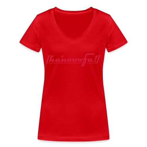 hanooofa rz pos33 - Frauen Bio-T-Shirt mit V-Ausschnitt von Stanley & Stella