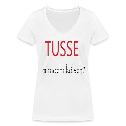Tusse mit noch ´n Kölsch!! - Frauen Bio-T-Shirt mit V-Ausschnitt von Stanley & Stella
