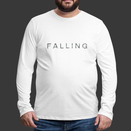 F A L L I N G - T-shirt manches longues Premium Homme