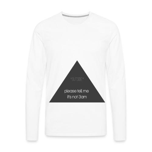 It's not 3am - Men's Premium Longsleeve Shirt