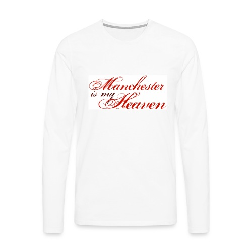 Manchester is my heaven - Men's Premium Longsleeve Shirt