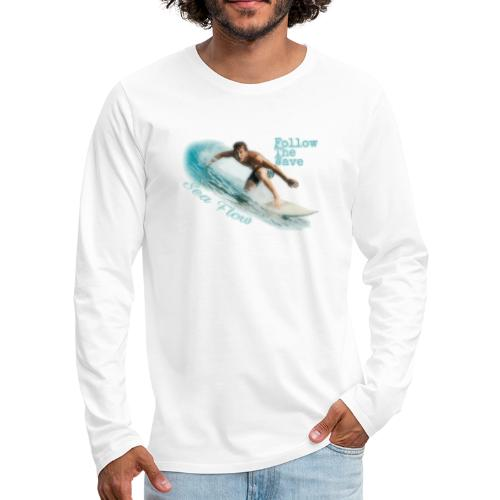 Follow The Wave Man - Maglietta Premium a manica lunga da uomo