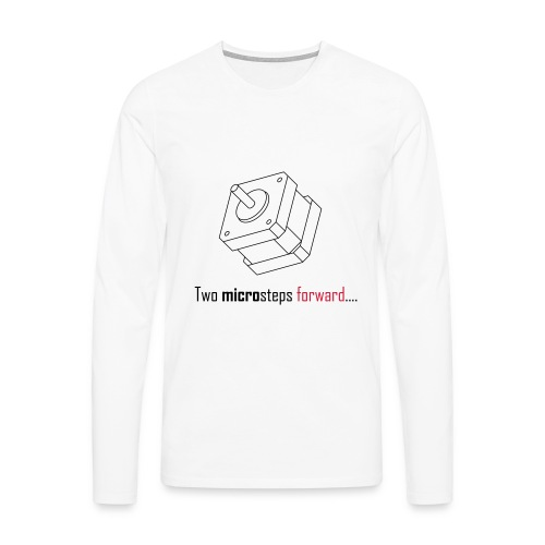 Two microsteps forward.... - Men's Premium Longsleeve Shirt