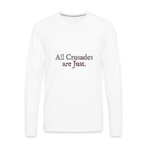 All Crusades Are Just. Alt.2 - Men's Premium Longsleeve Shirt