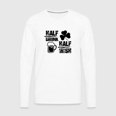Hälften berusad halv irländsk - Långärmad premium-T-shirt herr