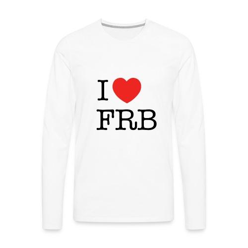 I Love FRB - Herre premium T-shirt med lange ærmer