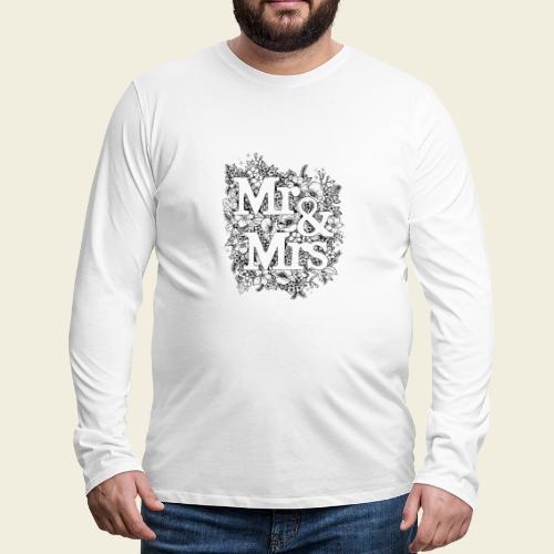 Mr and Mrs - Männer Premium Langarmshirt