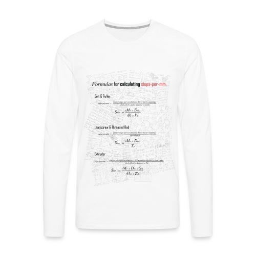 Formulas for calculating steps-per-mm. - Men's Premium Longsleeve Shirt
