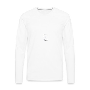 This Will Happen - Men's Premium Longsleeve Shirt