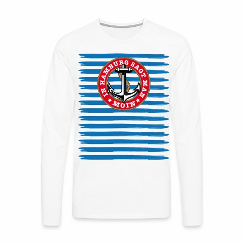 79 In Hamburg sagt man Moin Anker Seil - Männer Premium Langarmshirt