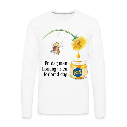 En dag utan honung är en förlorad dag - Långärmad premium-T-shirt herr