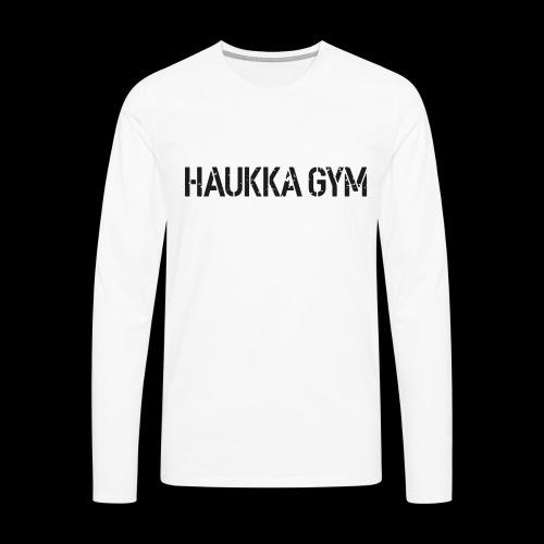 HAUKKA GYM roso text - Miesten premium pitkähihainen t-paita