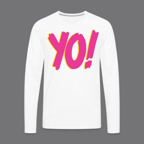 YO Tee Shirts - Men's Premium Longsleeve Shirt