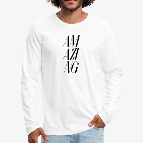 AMAZING - Männer Premium Langarmshirt