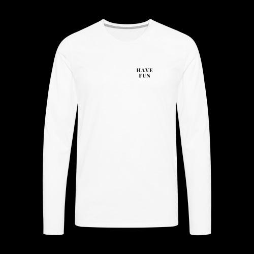 have fun - Mannen Premium shirt met lange mouwen