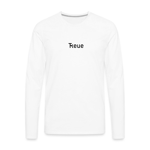TReue - Männer Premium Langarmshirt
