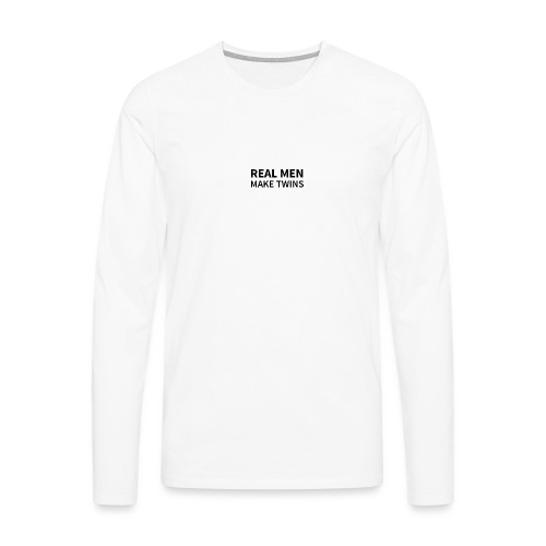 Real Men make Twins - Männer Premium Langarmshirt