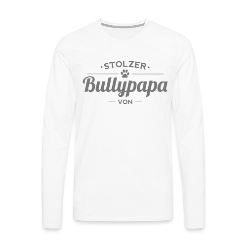 Bullypapa Wunschname - Französische Bulldogge - Männer Premium Langarmshirt