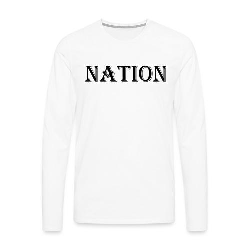 Nation Wear - Mannen Premium shirt met lange mouwen