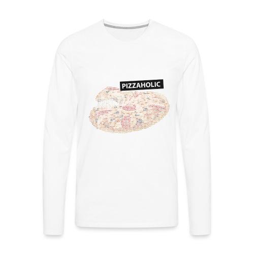 Pizzaholic - Premium langermet T-skjorte for menn