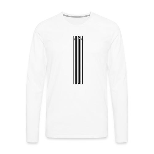 High Spruch - Männer Premium Langarmshirt