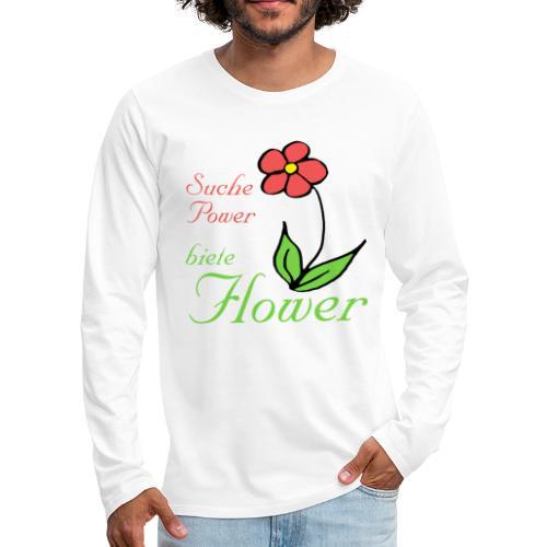 Suche Power biete Flower - Männer Premium Langarmshirt