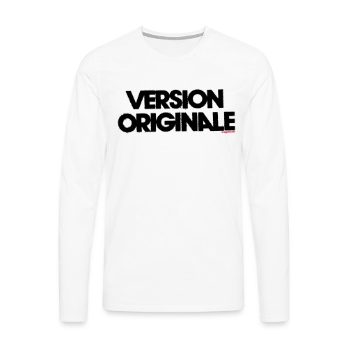 Version Original - T-shirt manches longues Premium Homme