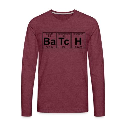 Ba-Tc-H (batch) - Full - Men's Premium Longsleeve Shirt