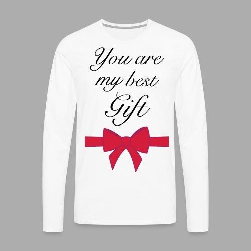 you are my best gift - Men's Premium Longsleeve Shirt