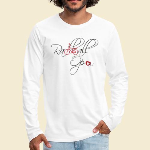 Radball | Opa - Männer Premium Langarmshirt