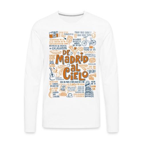 DE MADRID AL CIELO - Camiseta de manga larga premium hombre