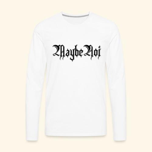 MaybeNoi Design - Männer Premium Langarmshirt