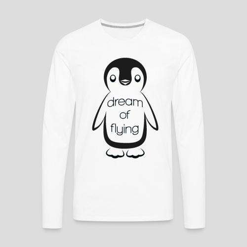 Dream of Flying Pinguin - Men's Premium Longsleeve Shirt