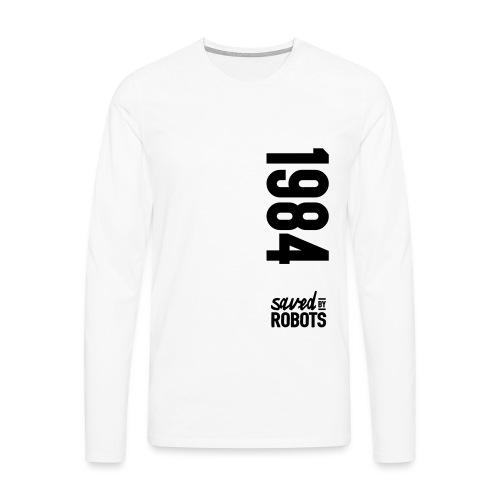 1984 / Saved By Robots Premium Tote Bag - Men's Premium Longsleeve Shirt