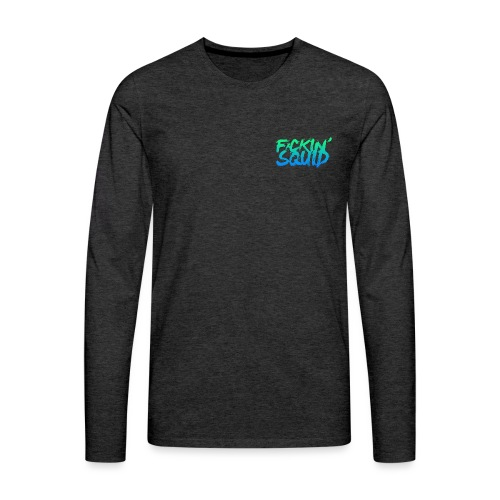 F*ckin' Squid Text - Men's Premium Longsleeve Shirt