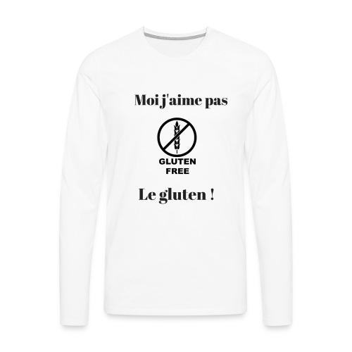 Moi j'ai pas le gluten - T-shirt manches longues Premium Homme