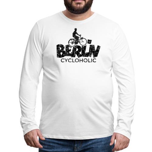 Berlin Cycloholic (Vintage/Schwarz) Fahrradfahrer - Männer Premium Langarmshirt