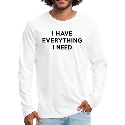Couple Shirt - I HAVE EVERYTHING - Männer Premium Langarmshirt