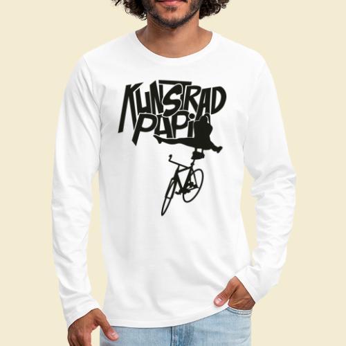 Kunstrad | Artistic Cycling - Kunstrad Papi black - Männer Premium Langarmshirt