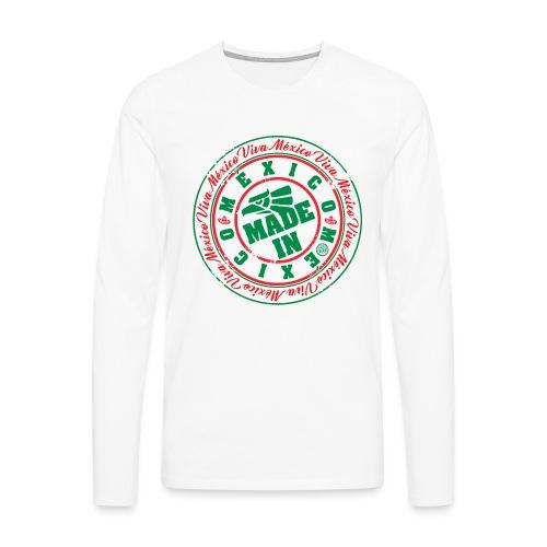 Made In México - Camiseta de manga larga premium hombre