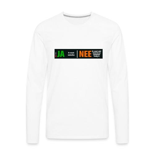Ja ik maak websites - Mannen Premium shirt met lange mouwen