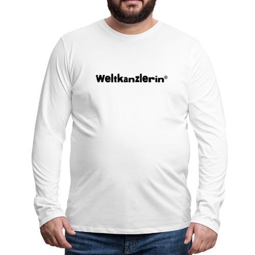 Weltkanzlerin® Frauen Premium T-Shirt - Männer Premium Langarmshirt