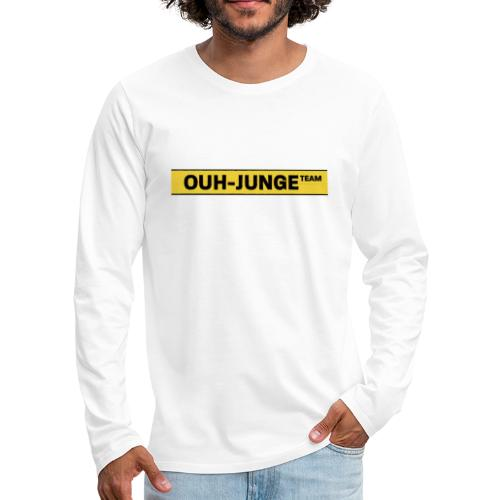 Off Ouh Junge - Männer Premium Langarmshirt