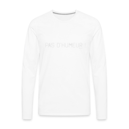 *NEW* Mauvaise humeur ! (F) - T-shirt manches longues Premium Homme
