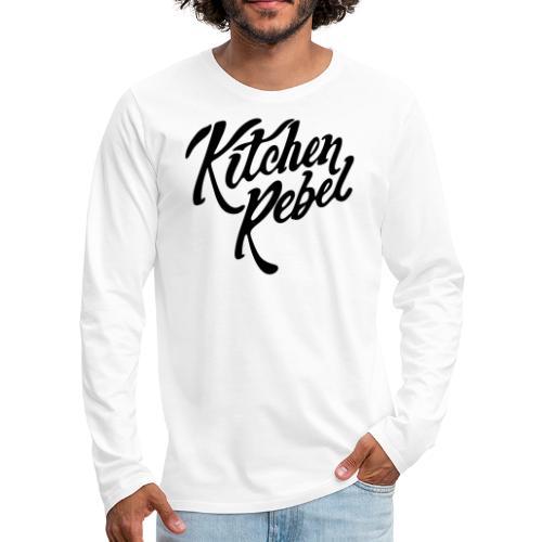 Kitchen Rebel - Men's Premium Longsleeve Shirt
