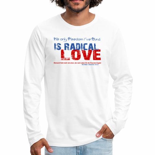 Radikale Liebe blue - Männer Premium Langarmshirt