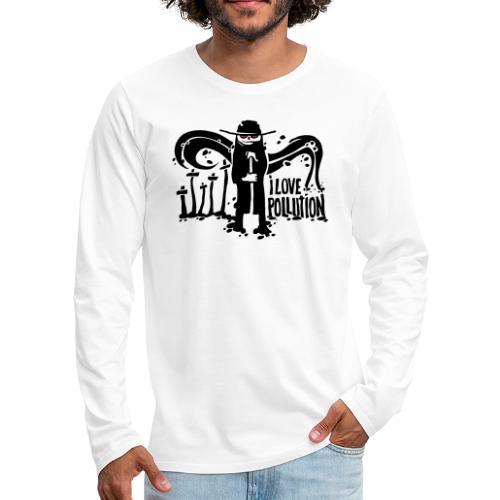 écologie - i love pollution - T-shirt manches longues Premium Homme